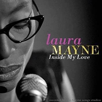 Inside My Love (Recorded Live At Mayne Songs Studios)
