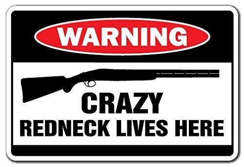 """Dekoratives Schild mit Spruch """"Crazy Redneck Lives Here"""" - Warnschild, Geschenk, aus Metall / Aluminium, Wandschild"""