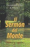El sermón del monte: Una exposición bíblica de Mateo 5-7