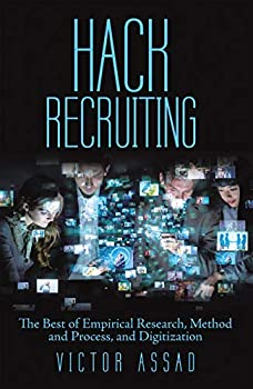Hack Recruiting  The Best of Empirical Research Method and Process and Digitization
