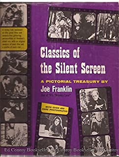 Classics of The Silent Screen; A Pictorial Treasury