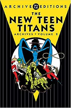 The New Teen Titans Archives, Vol. 2 - Book  of the DC Archive Editions