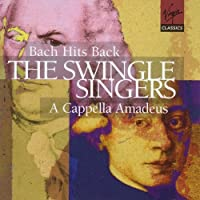 The Swingle Singers - Bach Hits Back ~ A Capella Amadeus (1998-05-05)