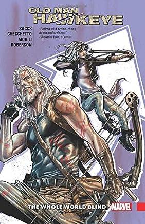 Old Man Hawkeye Vol. 2: The Whole World Blind