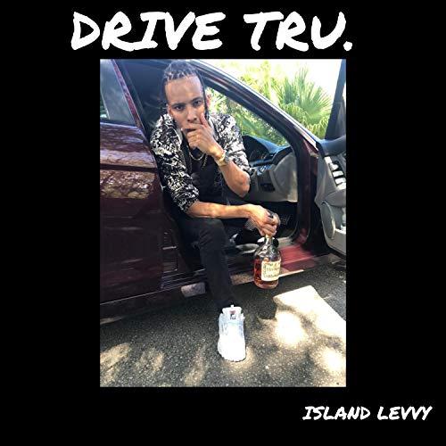 Drive Tru [Explicit]