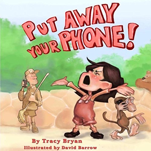 Put Away Your Phone! audiobook cover art
