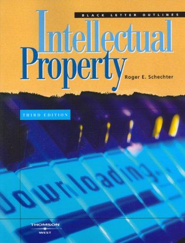 Black Letter Outline on Intellectual Property (Black Letter Outlines)