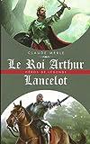Le roi Arthur - Lancelot