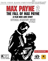 Max Payne(TM) 2: The Fall of Max Payne Official Strategy Guide (Brady Games)