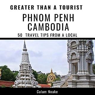 Greater Than a Tourist - Phnom Penh, Cambodia cover art