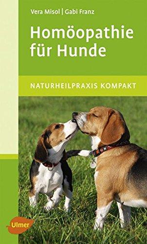 Misol u. Franz:<br />Homöopathie für Hunde
