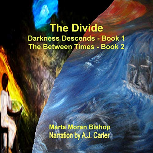 The Divide Boxed Set: Darkness Descends & The Between Times Audiobook By Marta Moran Bishop cover art
