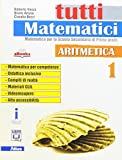 Tutti matematici. Aritmetica 1+Geometria 1. Per la Scuola media. Ediz. per la scuola. Con e-book. Con espansione online