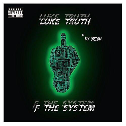 Luke Truth feat. KY'orion