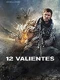 12 valientes