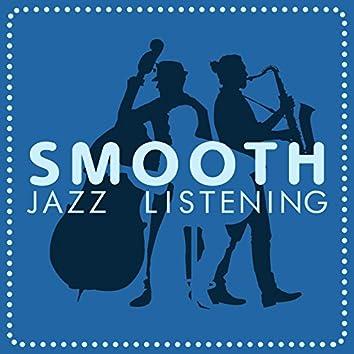 Smooth Jazz Listening
