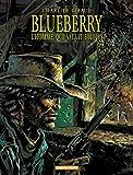 Blueberry, tome 14 - L'Homme qui valait 500 000 $