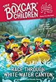Race through White-Water Canyon (The Boxcar Children Interactive Mysteries)