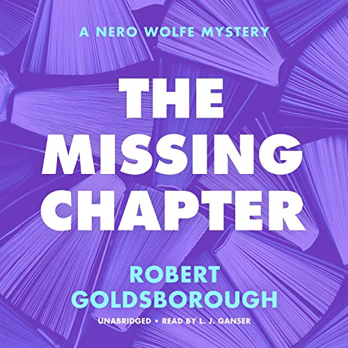 The Missing Chapter: A Nero Wolfe Mystery, Book 7