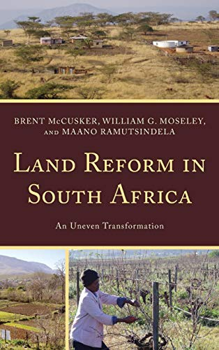 Download Land Reform in South Africa: An Uneven Transformation 1442207167
