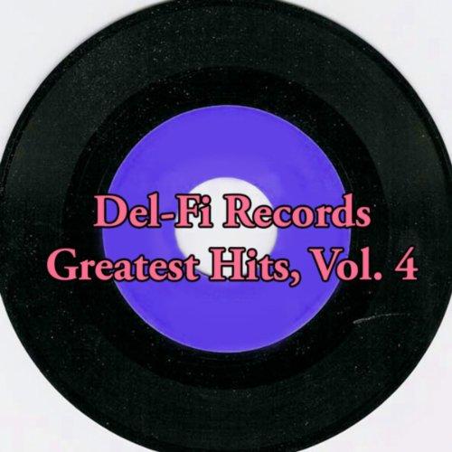 Del-Fi Records Greatest Hits, Vol. 4