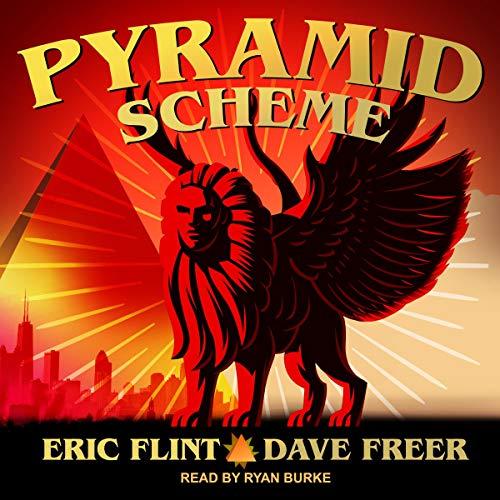 Pyramid Scheme Audiobook By Dave Freer, Eric Flint cover art