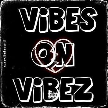 Vibes on Vibez (vov)