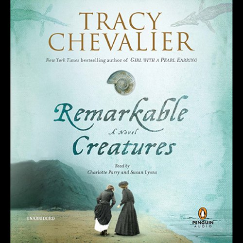 Remarkable Creatures                   By:                                                                                                                                 Tracy Chevalier                               Narrated by:                                                                                                                                 Charlotte Parry                      Length: 9 hrs and 58 mins     651 ratings     Overall 4.1