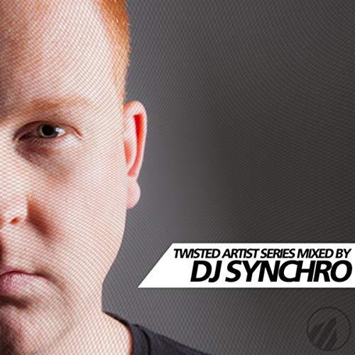 Twisted Artist Series By DJ Synchro (DJ Mix)