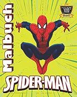 Spider-man Malbuch: +70 hochwertige Abbildungen fuer Kinder Tolles Malbuch fuer Kinder ab 2-6 Jahren EXKLUSIVE AUSGABE