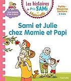 Les histoires de P'tit Sami Maternelle (3-5 ans) Sami et Julie chez Mamie et Papi