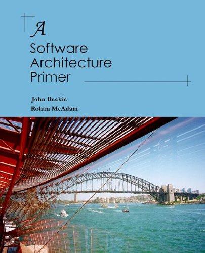 A Software Architecture Primer