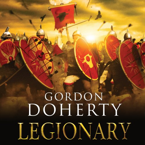 Legionary                   By:                                                                                                                                 Gordon Doherty                               Narrated by:                                                                                                                                 Simon Whistler                      Length: 12 hrs and 18 mins     24 ratings     Overall 3.9