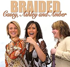 Casey Ashley & Amber by Braided (2008-01-15)