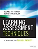 Learning Assessment Techniques: A Handbook for College Faculty