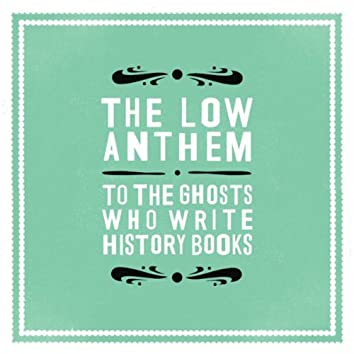 To The Ghosts Who Write History Books