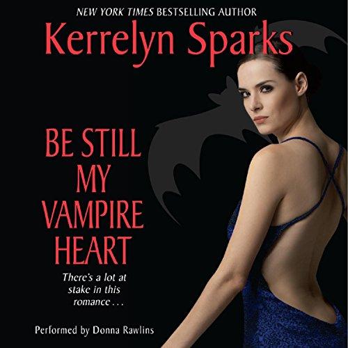 Be Still My Vampire Heart: Love at Stake, Book 3