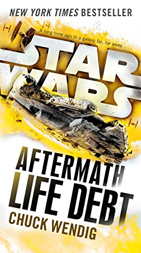 Life Debt: Aftermath (Star Wars) (Star Wars: The Aftermath Trilogy, Band 2)