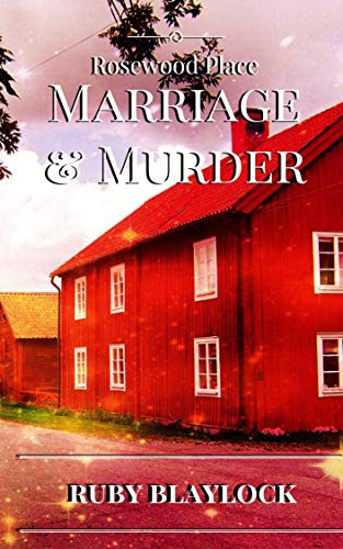 Marriage & Murder: A Rosewood Place Mystery