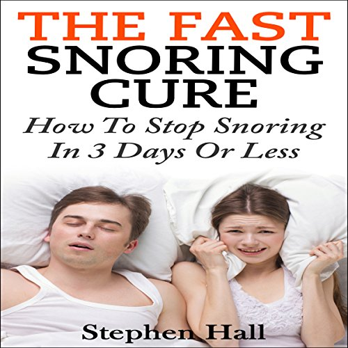 Fast Snoring Cure cover art