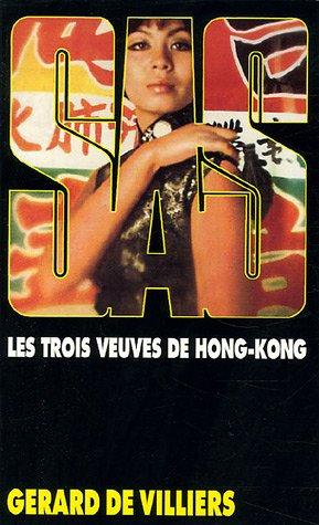 SAS n°12 : Les trois veuves de Hong Kong