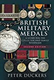 Best Military Books - British Military Medals - Second Edition: A Guide Review