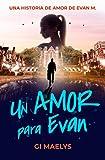 Un amor para Evan