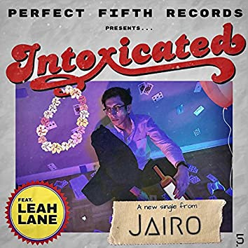 Intoxicated (feat. Leah Lane)