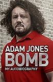 Bomb: My Autobiography (English Edition)