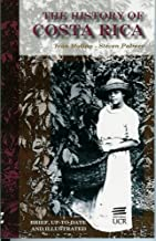 The History of Costa Rica: Second Edition Revised