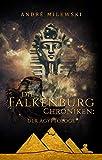 Die Falkenburg Chroniken: Der Ägyptologe