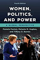Women, Politics, and Power: A Global Perspective
