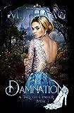 Damnation: A Cinderella Retelling (Tales of Cinder Book 3) (English Edition)