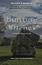 Hunting Witches:An Elders Keep Novel